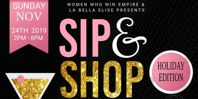 """Holiday Edition"" Sip & Shop"
