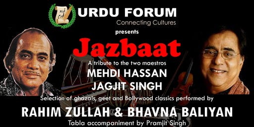 JAZBAAT - A tribute to the two maestros, Mehdi Hassan and Jagjit Singh