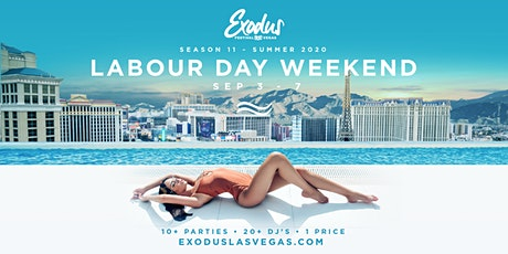 Exodus Festival Las Vegas / Season 11 - Labor Day Weekend tickets