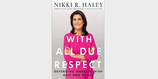 Meet Ambassador Nikki Haley at the Nixon Library