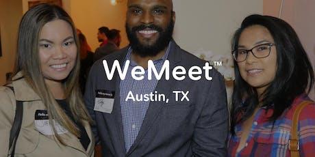WeMeet Austin Networking & Social Mixer tickets