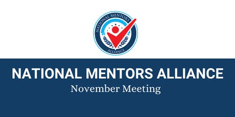 National Mentors Alliance November Meeting tickets