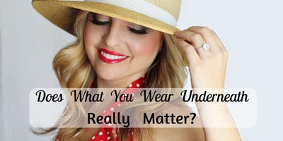 November Dressing Circle - Does What You Wear Underneath Really Matter?