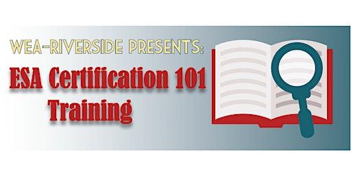 ESA Certification 101 Training
