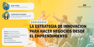 La estrategia de innovación para hacer negocios desde el emprendimiento