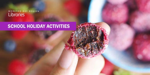 Bliss Balls & Lunchbox Treats (5-10 years) - Strathpine Library