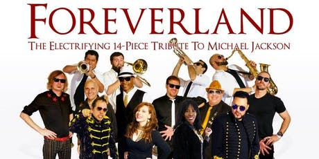 Foreverland (The Electrifying Tribute to Michael Jackson) tickets