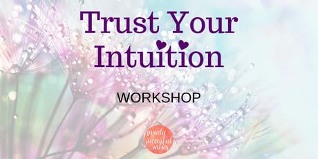 Trust Your Intuition tickets