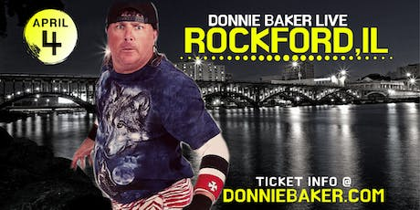 Donnie Baker Live in Rockford, IL tickets