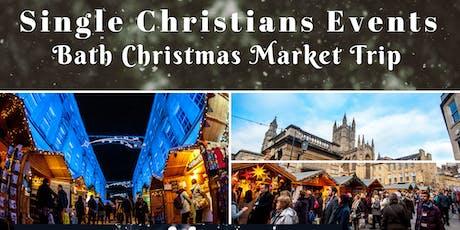 Single Christians Events: Bath Christmas Market, 25+yrs, a day trip tickets