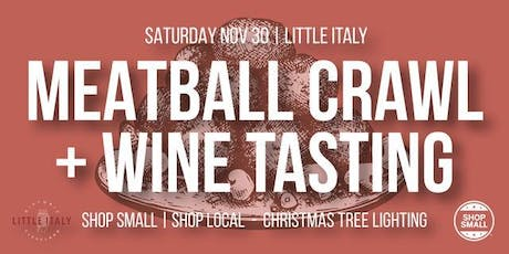 Little Italy Meatball Crawl and Wine Tasting tickets