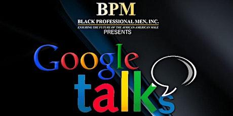 Google Talks – building our community through education and entrepreneurship tickets