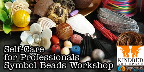 SELF CARE & ART THERAPY for PROFESSIONALS - Symbol Beads Workshop tickets