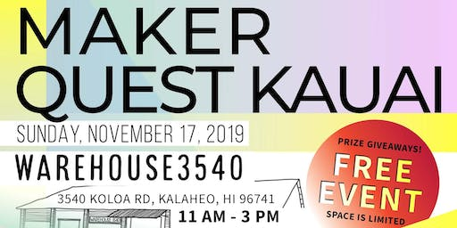 Maker Quest Kauai