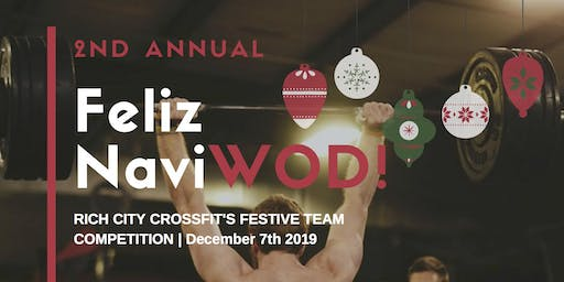 Feliz NaviWOD 2019: A Festive Functional Fitness Competition!