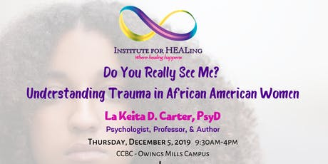 Do You Really See Me: Understanding Trauma in African American Women tickets