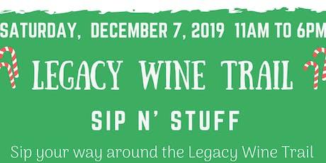 Legacy Wine Trail Sip N' Stuff  tickets