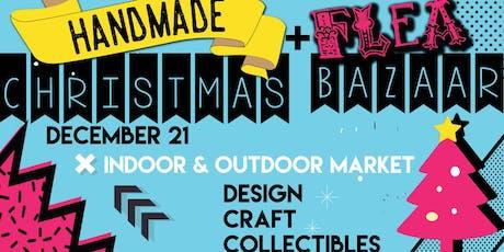 Handmade [+ Flea] Christmas Bazaar tickets