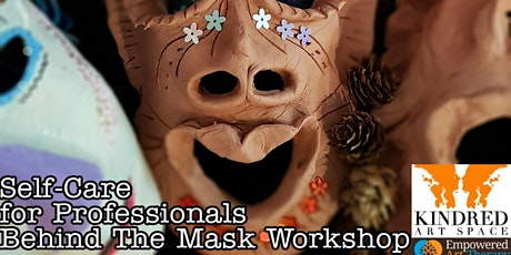 SELF CARE & ART THERAPY for PROFESSIONALS - Behind The Mask Workshop tickets