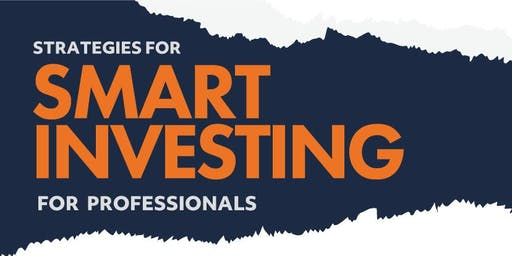Strategies for Smart Investing for Professionals