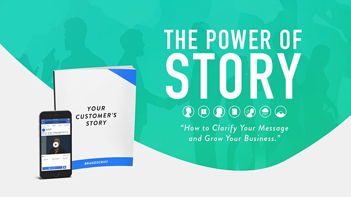 The Power of Story: How to Clarify Your Message and Grow Your Business image