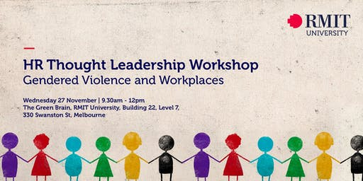 HR Thought Leadership Workshop - Gendered Violence and Workplaces