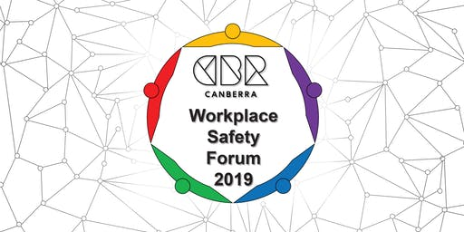 CBR Workplace Safety Forum 2019