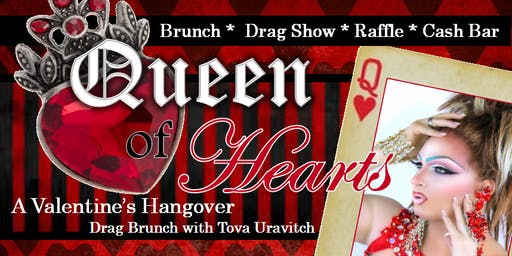 """Queen of Hearts: A Valentine's Hangover"" Drag Brunch"