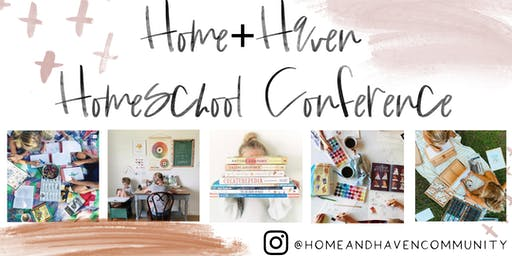 Home and Haven Homeschool Conference