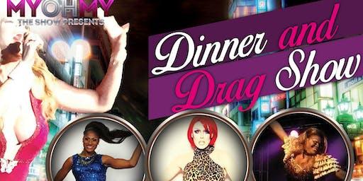 MyOhMy Dinner And Drag Show