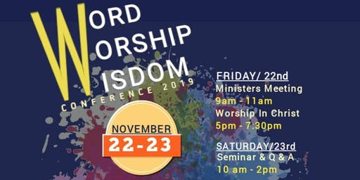 WORD, WORSHIP & WISDOM CONFERENCE 2019