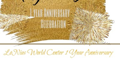 LoNia's World Center Anniversary!