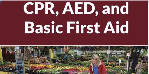 CPR/ AED for Adult / Child/ and Infant and Basic First Aid