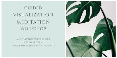 Guided Visualization Meditation Workshop