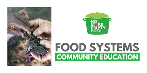 Food Systems  Community Education Class (Ages 13 -14)