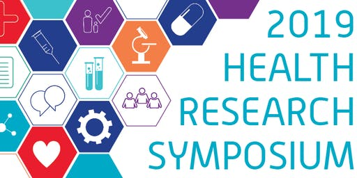 Health Research Symposium 2019: Inspiration and Innovation in Healthcare