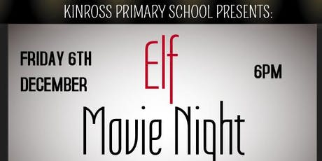 Kinross Primary Movie Night tickets
