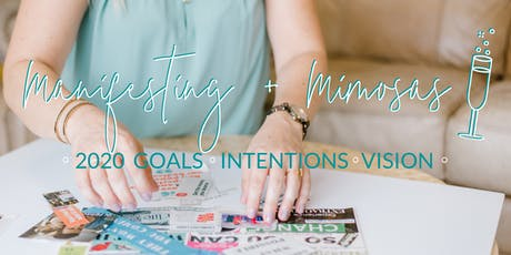 Manifesting + Mimosas: 2020 Vision  tickets