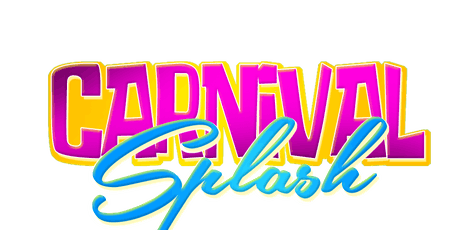 CARNIVAL SPLASH POOL PARTY - ATLANTA CARNIVAL 2020 EDITION tickets