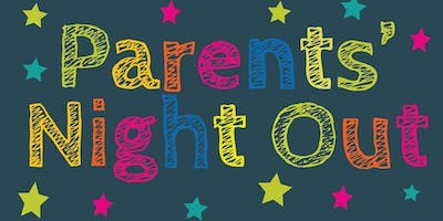 Parents' Night Out - Movie and Fun Night