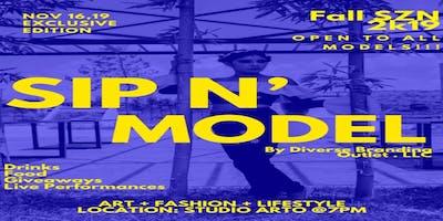 Sip N' Model Fall SZN 2k19 : By Diverse Branding Outlet LLC