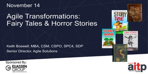 Agile Transformations: Fairy Tales & Horror Stories