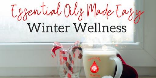 Essential Oils Made Easy ~ Winter Wellness
