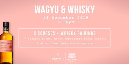 Wagyu & Whisky
