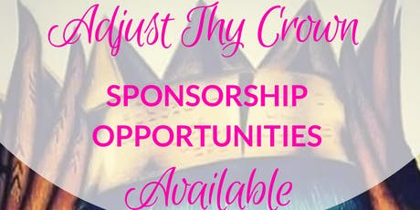 Copy of Sponsorship opportunities for Adjust Thy Crown March 6-8, 2020 tickets