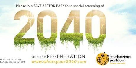 Save Barton Park  Presents: 2040 tickets