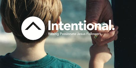 Intentional Parenting Conference - San Francisco tickets