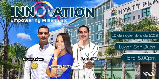 "INNOVATION ""Empowering Millennials"""