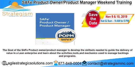 SAFe® Product Owner/Product Manager weekend Training- Dec 7-8, 2019, Fremont, CA
