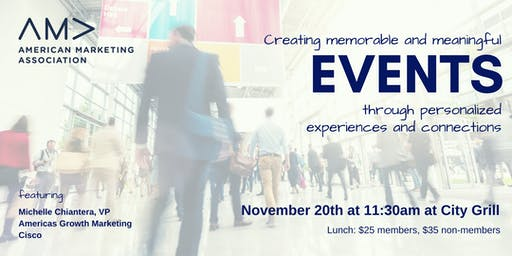 AMA Nov 2019 Luncheon | Creating Meaningful and Memorable Events